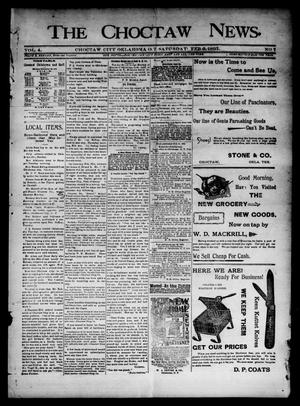 Primary view of object titled 'The Choctaw News. (Choctaw City, Okla. Terr.), Vol. 4, No. 7, Ed. 1 Saturday, February 6, 1897'.