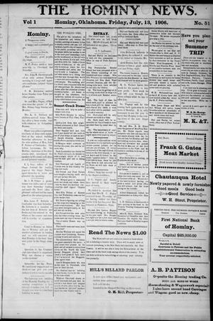 Primary view of object titled 'The Hominy News. (Hominy, Okla.), Vol. 1, No. 51, Ed. 1 Friday, July 13, 1906'.