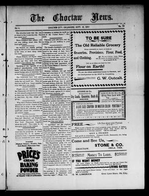 Primary view of object titled 'The Choctaw News. (Choctaw City, Okla.), Vol. 4, No. 39, Ed. 1 Saturday, September 18, 1897'.