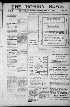 Primary view of object titled 'The Hominy News. (Hominy, Okla.), Vol. 1, No. 20, Ed. 1 Friday, December 8, 1905'.
