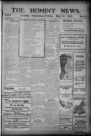 Primary view of object titled 'The Hominy News. (Hominy, Okla.), Vol. 2, No. 44, Ed. 1 Friday, May 31, 1907'.