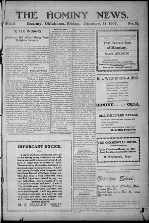 Primary view of object titled 'The Hominy News. (Hominy, Okla.), Vol. 2, No. 24, Ed. 1 Friday, January 11, 1907'.