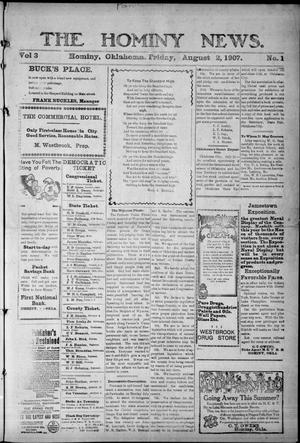 Primary view of object titled 'The Hominy News. (Hominy, Okla.), Vol. 3, No. 1, Ed. 1 Friday, August 2, 1907'.