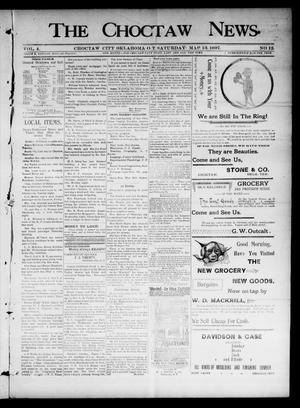Primary view of object titled 'The Choctaw News. (Choctaw City, Okla. Terr.), Vol. 4, No. 12, Ed. 1 Saturday, March 13, 1897'.