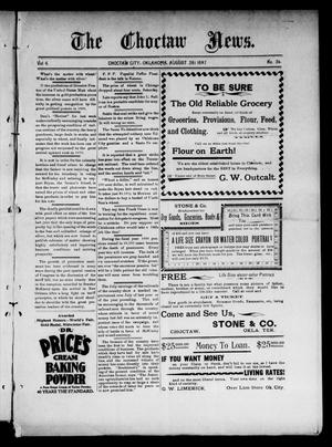 Primary view of object titled 'The Choctaw News. (Choctaw City, Okla.), Vol. 4, No. 36, Ed. 1 Saturday, August 28, 1897'.