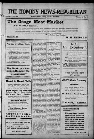 Primary view of object titled 'The Hominy News-Republican (Hominy, Okla.), Vol. 3, No. 11, Ed. 1 Friday, October 23, 1908'.