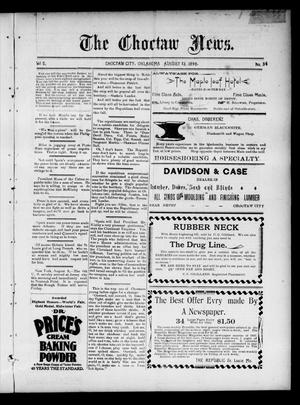 Primary view of object titled 'The Choctaw News. (Choctaw City, Okla.), Vol. 5, No. 34, Ed. 1 Saturday, August 13, 1898'.