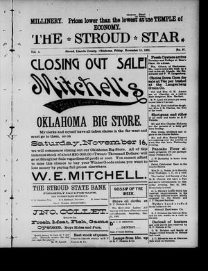 Primary view of object titled 'The Stroud Star. (Stroud, Okla.), Vol. 4, No. 37, Ed. 1 Friday, November 15, 1901'.