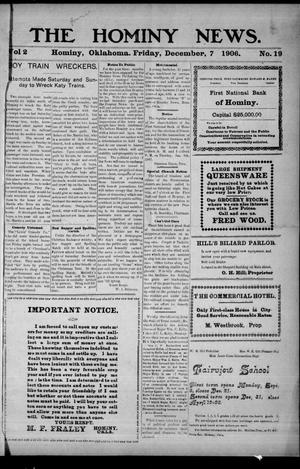 Primary view of object titled 'The Hominy News. (Hominy, Okla.), Vol. 2, No. 19, Ed. 1 Friday, December 7, 1906'.