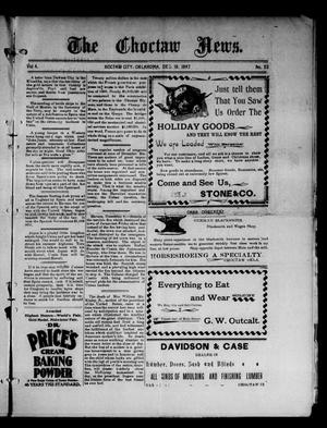 Primary view of object titled 'The Choctaw News. (Choctaw City, Okla.), Vol. 4, No. 52, Ed. 1 Saturday, December 18, 1897'.