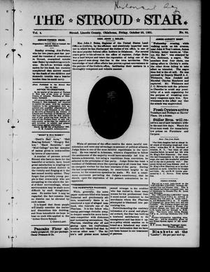Primary view of object titled 'The Stroud Star. (Stroud, Okla.), Vol. 4, No. 34, Ed. 1 Friday, October 25, 1901'.