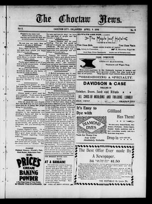 Primary view of object titled 'The Choctaw News. (Choctaw City, Okla.), Vol. 5, No. 16, Ed. 1 Saturday, April 9, 1898'.