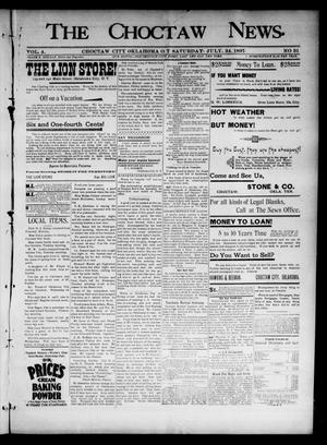 Primary view of object titled 'The Choctaw News. (Choctaw City, Okla. Terr.), Vol. 4, No. 31, Ed. 1 Saturday, July 24, 1897'.