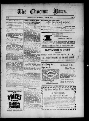 Primary view of object titled 'The Choctaw News. (Choctaw City, Okla.), Vol. 5, No. 24, Ed. 1 Saturday, June 4, 1898'.