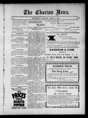Primary view of object titled 'The Choctaw News. (Choctaw City, Okla.), Vol. 5, No. 36, Ed. 1 Saturday, August 27, 1898'.