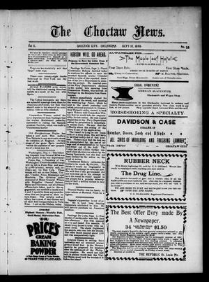 Primary view of object titled 'The Choctaw News. (Choctaw City, Okla.), Vol. 5, No. 38, Ed. 1 Saturday, September 10, 1898'.