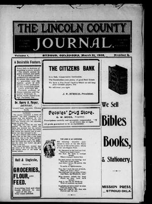 Primary view of object titled 'The Lincoln County Journal. (Stroud, Okla.), Vol. 1, No. 4, Ed. 1 Wednesday, March 21, 1906'.