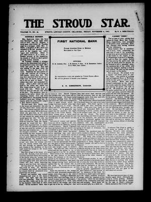 Primary view of object titled 'The Stroud Star. (Stroud, Okla.), Vol. 6, No. 36, Ed. 1 Friday, November 6, 1903'.