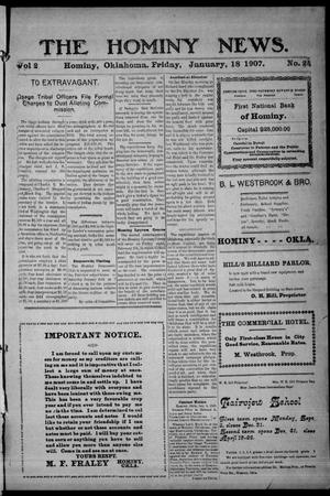 Primary view of object titled 'The Hominy News. (Hominy, Okla.), Vol. 2, No. 25, Ed. 1 Friday, January 18, 1907'.