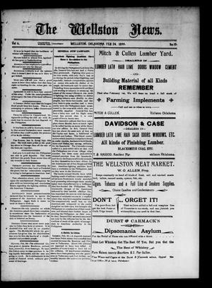 Primary view of The Wellston News. (Wellston, Okla.), Vol. 6, No. 10, Ed. 1 Friday, February 24, 1899