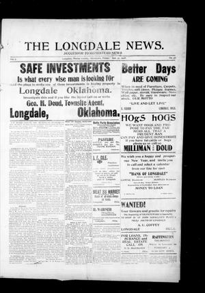 Primary view of object titled 'The Longdale News. (Longdale, Okla.), Vol. 7, No. 36, Ed. 1 Friday, January 31, 1908'.