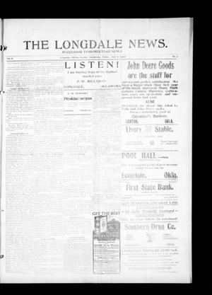 Primary view of object titled 'The Longdale News. (Longdale, Okla.), Vol. 8, No. 7, Ed. 1 Friday, July 10, 1908'.