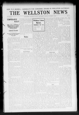 Primary view of object titled 'The Wellston News (Wellston, Okla.), Vol. 19, No. 41, Ed. 1 Friday, October 7, 1910'.