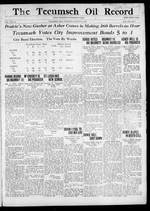 Primary view of Tecumseh Oil Record (Tecumseh, Okla.), Vol. 1, No. 32, Ed. 1 Thursday, August 22, 1929
