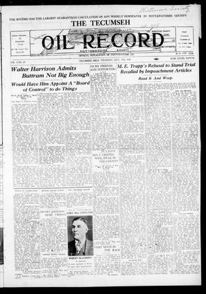 Primary view of The Tecumseh Oil Record (Tecumseh, Okla.), Vol. 2, No. 27, Ed. 1 Thursday, July 17, 1930