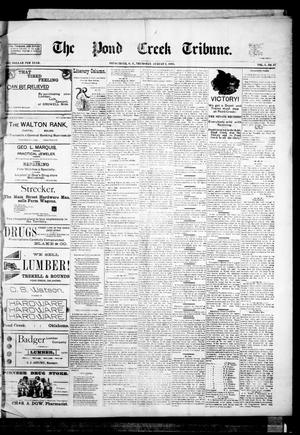 Primary view of object titled 'The Pond Creek Tribune. (Pond Creek, Okla. Terr.), Vol. 1, No. 47, Ed. 1 Thursday, August 2, 1894'.