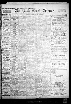 Primary view of object titled 'The Pond Creek Tribune. (Pond Creek, Okla. Terr.), Vol. 1, No. 21, Ed. 1 Thursday, February 1, 1894'.