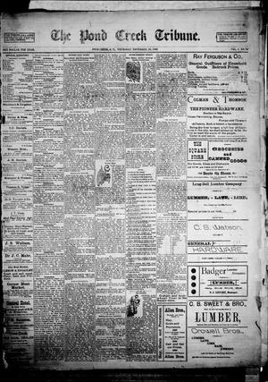Primary view of object titled 'The Pond Creek Tribune. (Pond Creek, Okla. Terr.), Vol. 1, No. 10, Ed. 1 Thursday, November 16, 1893'.