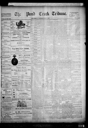 Primary view of object titled 'The Pond Creek Tribune. (Pond Creek, Okla. Terr.), Vol. 1, No. 36, Ed. 1 Thursday, May 17, 1894'.