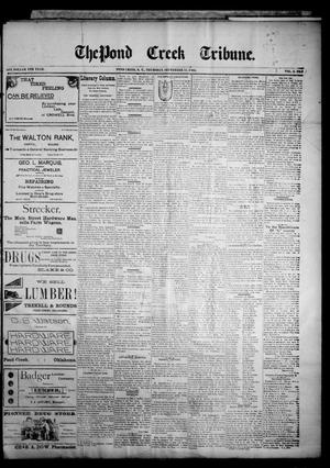 Primary view of object titled 'The Pond Creek Tribune. (Pond Creek, Okla. Terr.), Vol. 2, No. 1, Ed. 1 Thursday, September 13, 1894'.