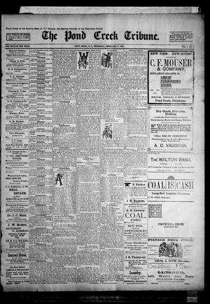 Primary view of object titled 'The Pond Creek Tribune. (Pond Creek, Okla. Terr.), Vol. 1, No. 22, Ed. 1 Thursday, February 8, 1894'.