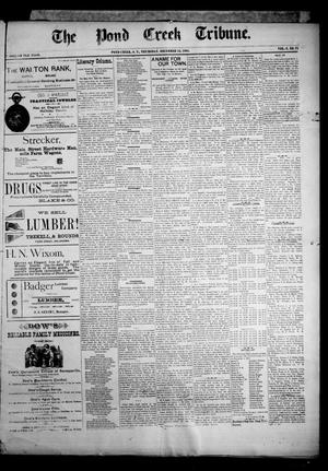 Primary view of object titled 'The Pond Creek Tribune. (Pond Creek, Okla. Terr.), Vol. 2, No. 14, Ed. 1 Thursday, December 13, 1894'.