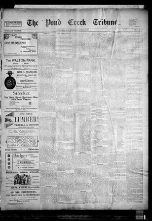Primary view of object titled 'The Pond Creek Tribune. (Pond Creek, Okla. Terr.), Vol. 1, No. 40, Ed. 1 Thursday, June 14, 1894'.