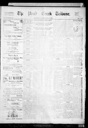 Primary view of object titled 'The Pond Creek Tribune. (Pond Creek, Okla. Terr.), Vol. 1, No. 46, Ed. 1 Thursday, July 26, 1894'.