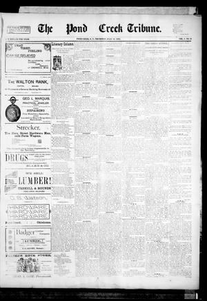Primary view of object titled 'The Pond Creek Tribune. (Pond Creek, Okla. Terr.), Vol. 1, No. 44, Ed. 1 Thursday, July 12, 1894'.