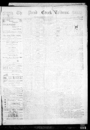 Primary view of object titled 'The Pond Creek Tribune. (Pond Creek, Okla. Terr.), Vol. 1, No. 48, Ed. 1 Thursday, August 9, 1894'.
