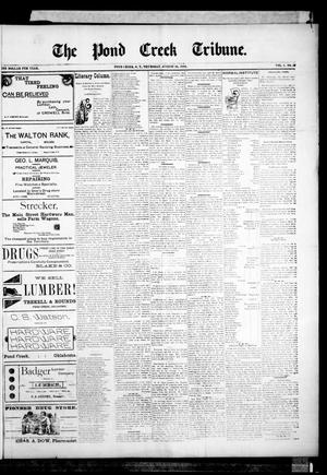 Primary view of object titled 'The Pond Creek Tribune. (Pond Creek, Okla. Terr.), Vol. 1, No. 49, Ed. 1 Thursday, August 16, 1894'.