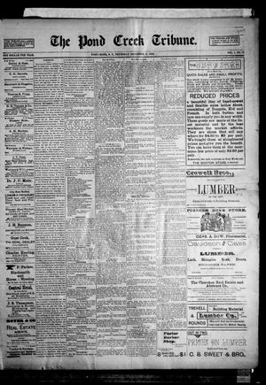 Primary view of object titled 'The Pond Creek Tribune. (Pond Creek, Okla. Terr.), Vol. 1, No. 13, Ed. 1 Wednesday, December 6, 1893'.