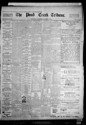 Primary view of object titled 'The Pond Creek Tribune. (Pond Creek, Okla. Terr.), Vol. 1, No. 16, Ed. 1 Thursday, December 28, 1893'.