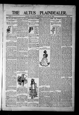 Primary view of object titled 'The Altus Plaindealer. (Altus, Okla.), Vol. 1, No. 30, Ed. 1 Thursday, January 20, 1898'.