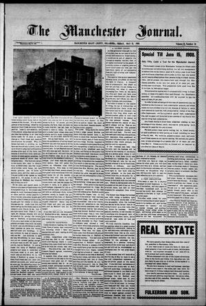 Primary view of object titled 'The Manchester Journal. (Manchester, Okla.), Vol. 15, No. 50, Ed. 1 Friday, May 15, 1908'.