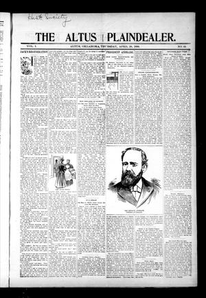 Primary view of object titled 'The Altus Plaindealer. (Altus, Okla.), Vol. 1, No. 44, Ed. 1 Thursday, April 28, 1898'.