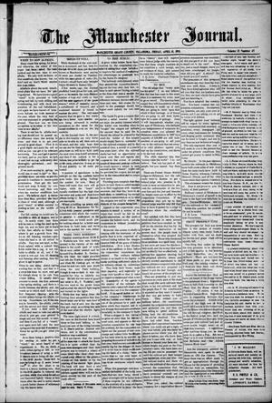 Primary view of object titled 'The Manchester Journal. (Manchester, Okla.), Vol. 17, No. 45, Ed. 1 Friday, April 15, 1910'.