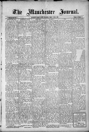 Primary view of object titled 'The Manchester Journal. (Manchester, Okla.), Vol. 17, No. 44, Ed. 1 Friday, April 8, 1910'.