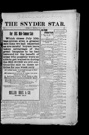 Primary view of object titled 'The Snyder Star. (Snyder, Okla. Terr.), Vol. 1, No. 17, Ed. 1 Thursday, July 9, 1903'.