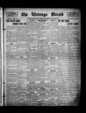 Primary view of object titled 'The Watonga Herald (Watonga, Okla.), Vol. 6, No. 20, Ed. 1 Thursday, October 10, 1907'.